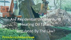 Are NJ Residential Underground Heating Oil Tanks Regulated By The Law 1-800-707-2022