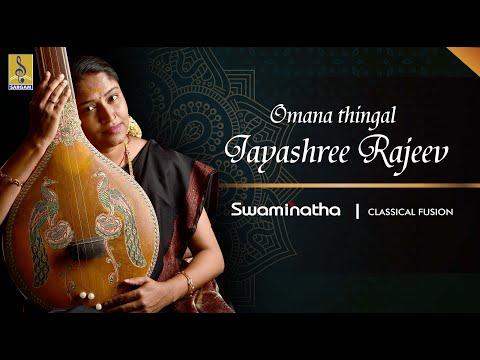 Omana Thingal Carnatic Classical Fusion by Jayashree Rajeev
