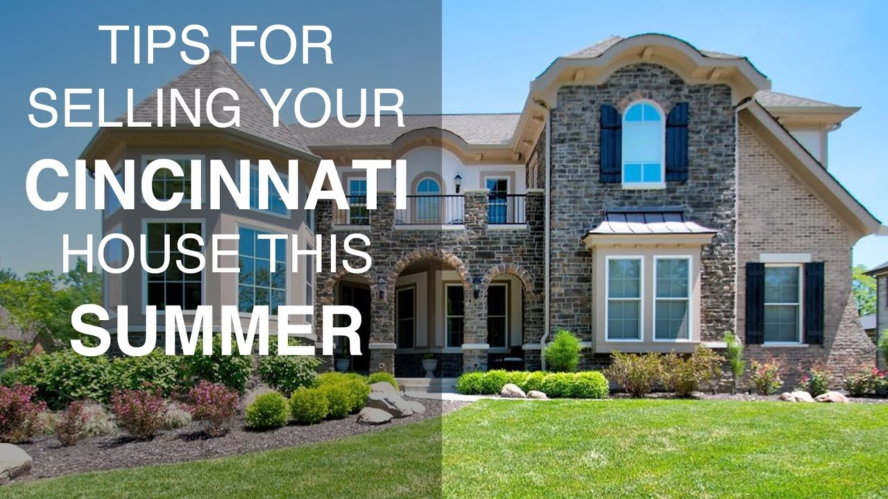 What To Do NOW to Sell Your House This Summer in Cincinnati