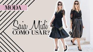 Saia Midi - Dicas de como usar e deixar o look moderno!