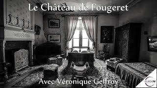 « Le Château de Fougeret » avec Véronique Geffroy - NURÉA TV