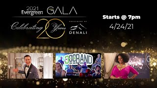 Evergreen Virtual Gala 2021: Produced by Envijo