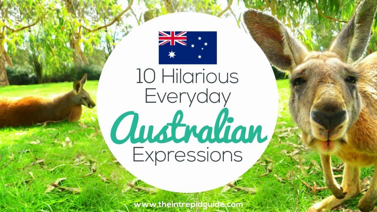 Australian Slang 31 Hilarious Australian Expressions You Should Use