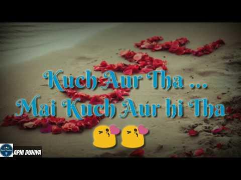pal-bhar|half-girlfriend|lyrics|whatsapp-status|romantic-song|