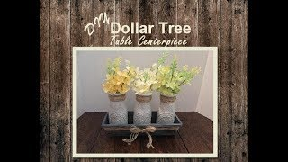 DIY Dollar Tree Farmhouse Table Centerpiece