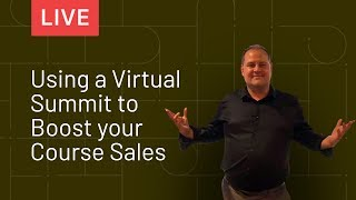 Using a Virtual Summit to Boost Your Course Sales | Thinkific