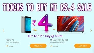 Trick to Buy Rs.4 MI Flash Sale Redmi Phone, Mi TV | How to Buy Only ₹4