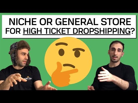 General Store vs Niche Store for High Ticket Dropshipping: What's the Right Option? thumbnail
