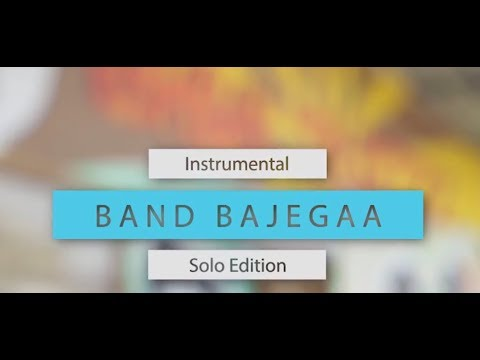 BAND BAJEGAA  INSTRUMENTAL AUDITION  GLIMPSES