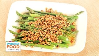 Steamed Asparagus With Brown Butter And Hazelnut - Everyday Food With Sarah Carey