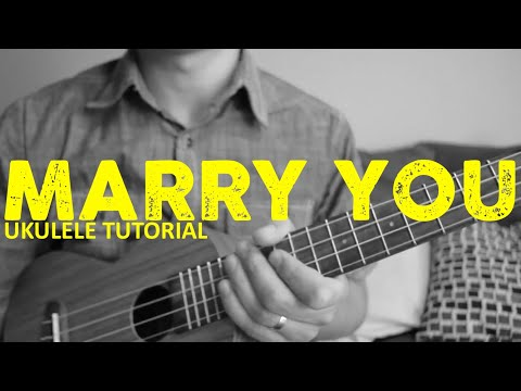 Bruno Mars - Marry You (EASY Ukulele Tutorial) - Chords - How To Play