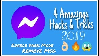 4 Amazing Hacks and Tricks of Messenger 2019 | Enable Dark Mode
