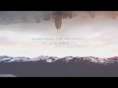 Searching The Architect - In Sickness (Instrumental Version - Full Album)