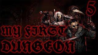 My Very First Dungeon #5 - THE SIREN CALL!  | Darkest Dungeon