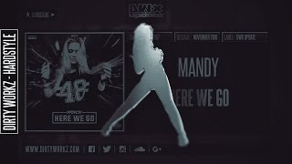 Mandy - Here We Go (Official HQ Preview)