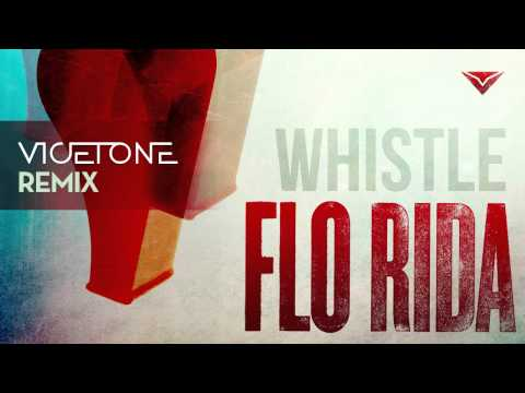 Flo Rida - Whistle (Vicetone Remix)