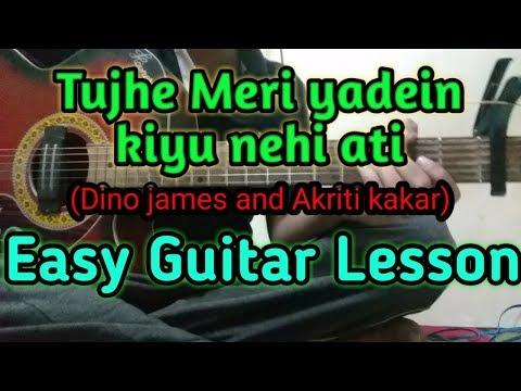 Tujhe Meri yadein easy guitar lesson || Dino James and Akriti kakar || Guitar Knowledge