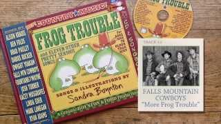 Falls Mountain Cowboys - More Frog Trouble [listening video]