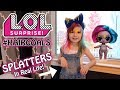 L.O.L. SURPRISE #HAIRGOALS SPLATTERS IN REAL LIFE! (LOL SERIES 4 WAVE 3, SERIES 5 WAVE 1 IRL!)