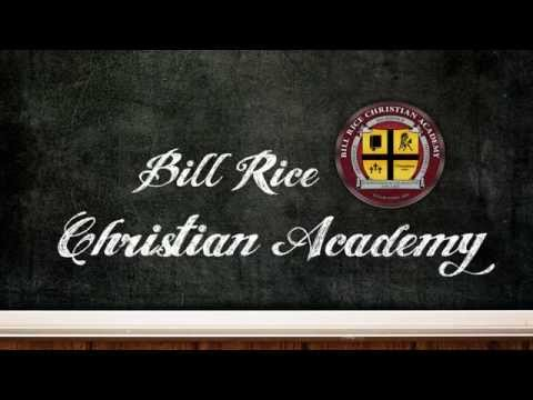 Bill Rice Christian Academy Video