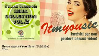Mina - Breve amore (You Never Told Me) - ITmYOUsic