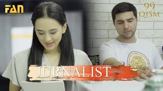 Журналист Сериали 99 - қисм / Jurnalist Seriali 99- qism