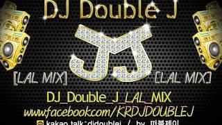 201411 DJ Double J LAL MIX 11월…