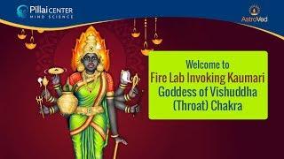 Navaratri 2019 Night 5: Kaumari Fire Lab– Goddess of Vishuddha (Throat) Chakra