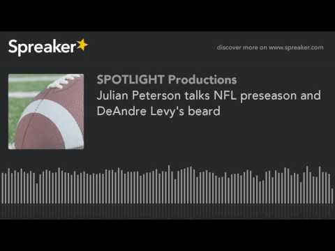 Julian Peterson talks NFL preseason and DeAndre Levy