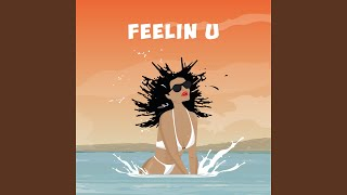 Feelin U (feat. Demarco, Doctor, Ras Kwame) (Dancehall 2017 Club Mix)