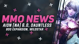 MMORPG News: Aion NA 6.0 Update, BDO Expansion, Fallout 76 Beta, WildStar Last Days