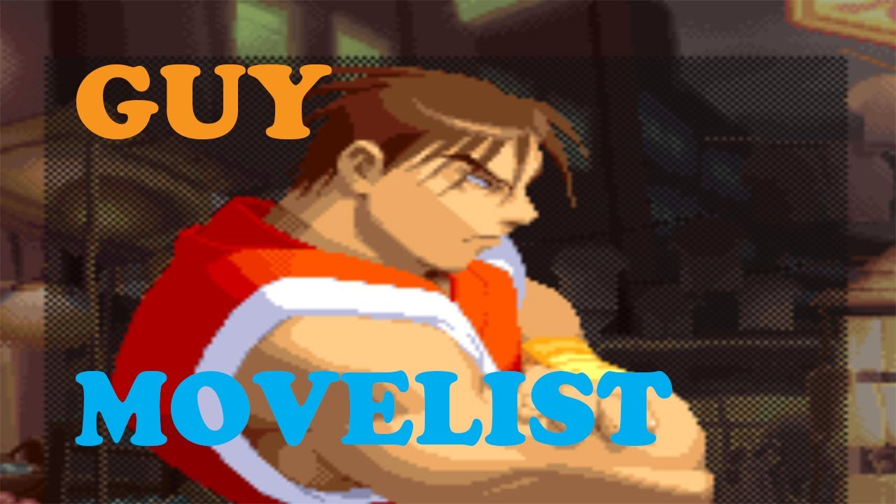 Street Fighter Alpha 2 - Guy Move List - YouTube