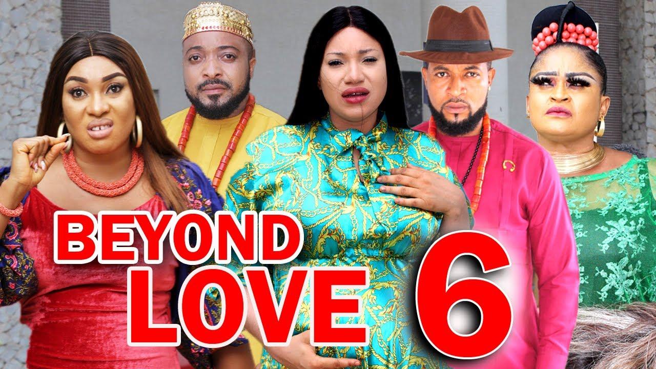 Download BEYOND LOVE (SEASON 6) -  New Hit Movie 2021 Latest Nigerian Nollywood Movie
