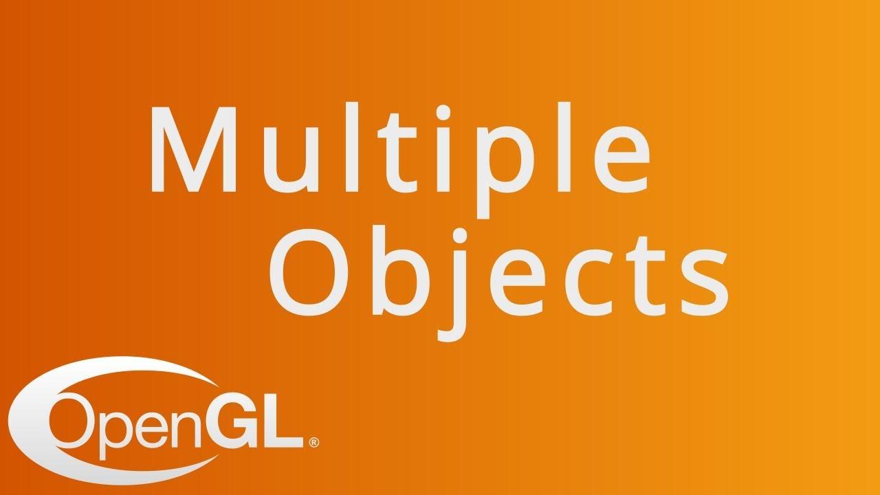 Rendering Multiple Objects in OpenGL