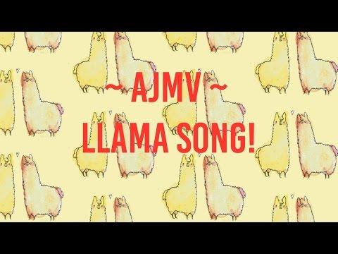 AJMV || Llama song {Clean}