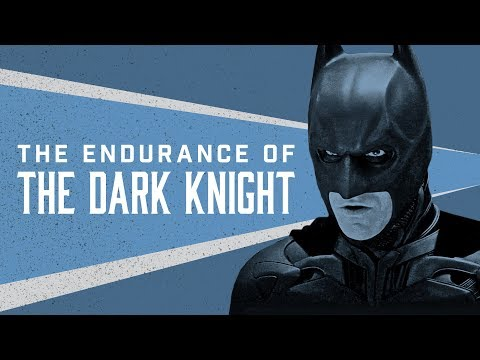 The Endurance Of 'The Dark Knight'