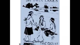 Campfire Girls at Twin Lakes or The Quest of a Summer Vacation  (FULL Audiobook) - part (1 of 2)