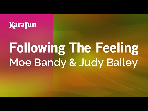 Karaoke Following The Feeling - Moe Bandy *