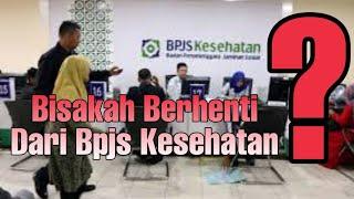 Download Cara Berhenti Jadi Peserta Bpjs Kesehatan Mp3 and Videos