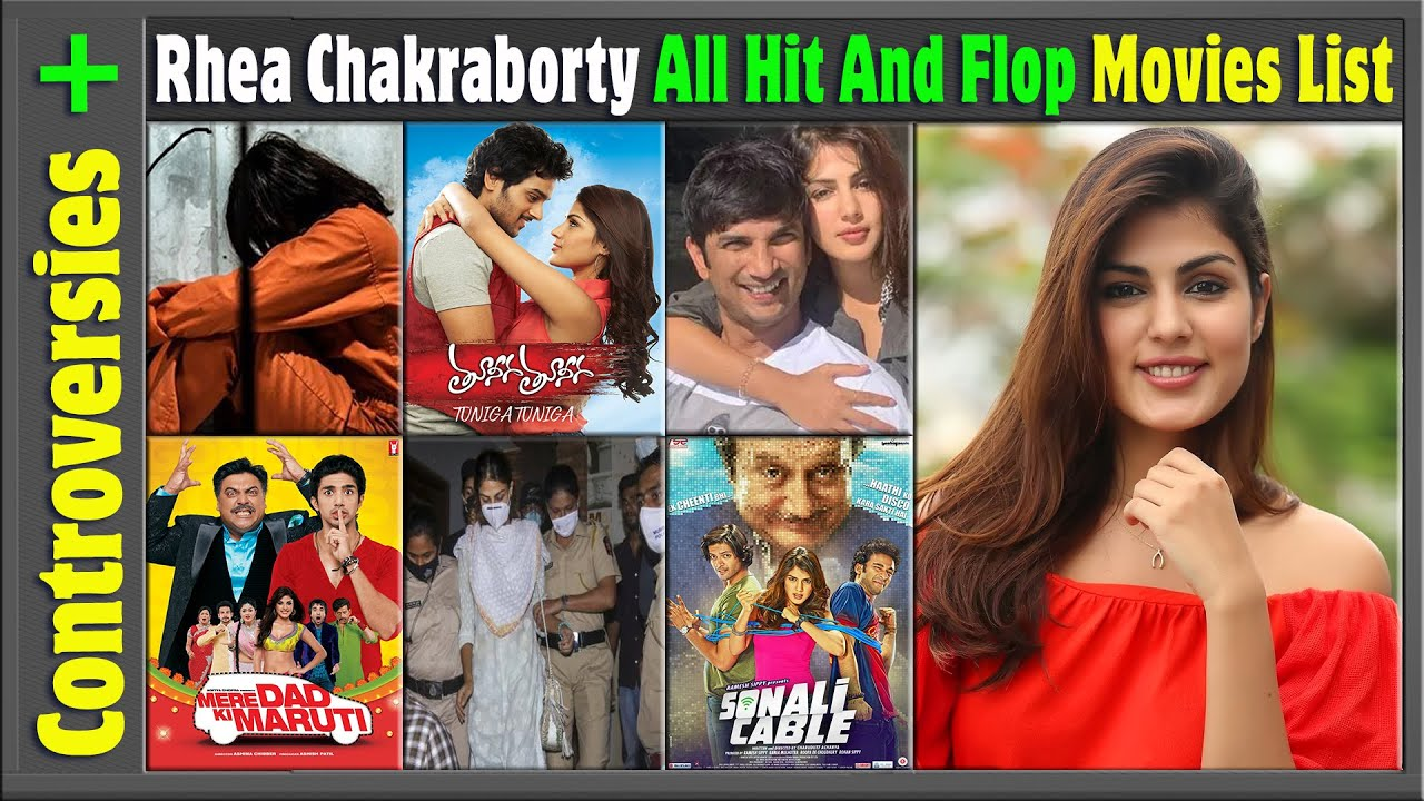 Rhea Chakraborty's judicial custody news, and Box Office Hit, Flop and Blockbuster All Movies List.