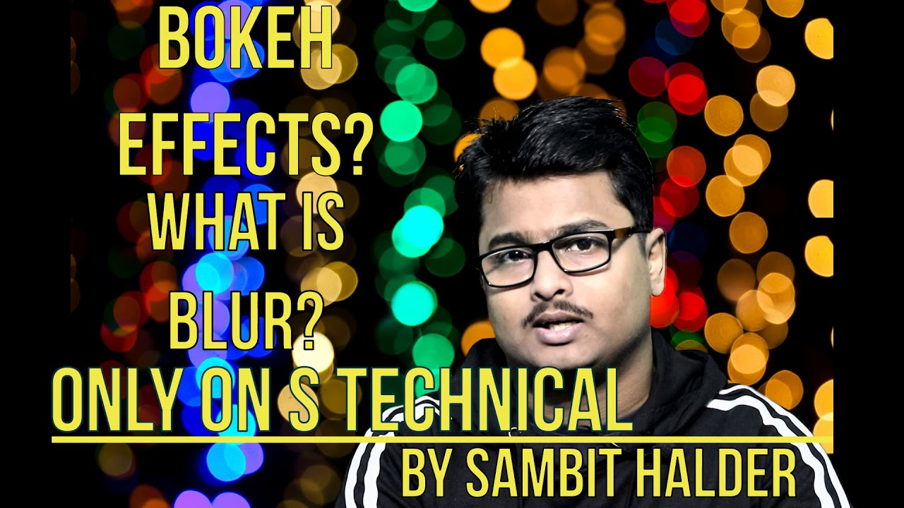 Bokeh | What Is Bokeh? | What Is Blur? | Required Lens | Aperture For Bokeh Effect