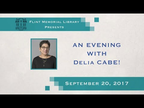 Flint Memorial Library Presents An Evening With Author Delia Cabe 9/20/17