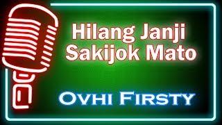 Hilang Janji Sakijok Mato (Karaoke Minang) ~ Ovhi Firsty