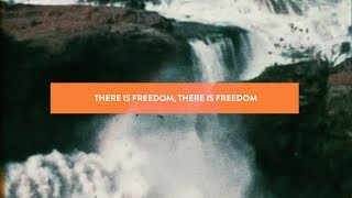 Jesus Culture - Freedom (Official Lyric Video)