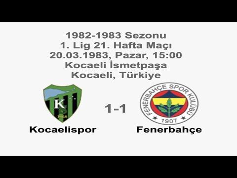 Kocaelispor 1-1 Fenerbahçe 20.03.1983 - 1982-1983 Turkish 1st League Matchday 21 | Farklı bir pencereden futbol