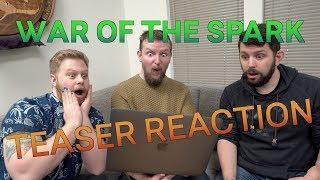 War of the Spark TEASER REACTION