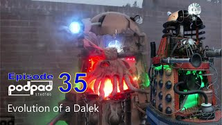 Evolution of a Dalek. From Dalek Caan to Victoria the Steampunk Dancing Dalek .Podpadstudios s1 ep35