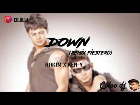 DOWN (REMIX) -  RAKIM X KEN-Y (COLOO DJ)