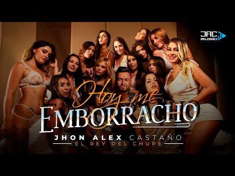 🥃 Hoy Me Emborracho - Jhon Alex Castaño (Video Oficial)