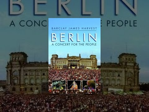 Barclay James Harves - Berlin: A Concert For The People